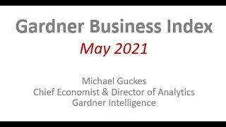 Gardner Business Index Video -- May 2021
