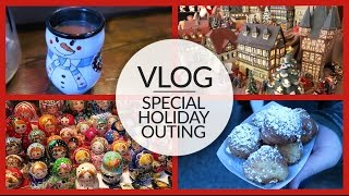 Vlog | Special Holiday Outing | December 4, 2015