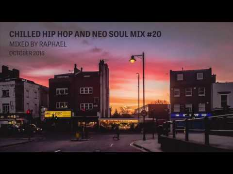 CHILLED HIP HOP AND NEO SOUL MIX #20
