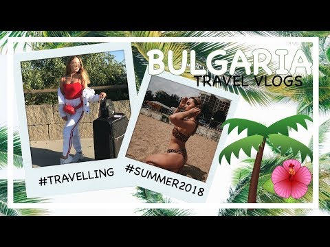 BULGARIA ☀️🌴 TRAVEL VLOG #1