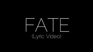 FATE KARMA LYRIC VIDEO