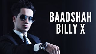 Billy-X - Baadshah - Official Audio Release
