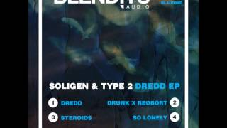 Soligen & Type 2 - Dredd