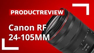 Canon RF 24-105mm f/4.0L | Unboxing & Review | CameraNU.nl