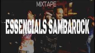 ESSENCIALS SAMBAROCK [DJ FOX]