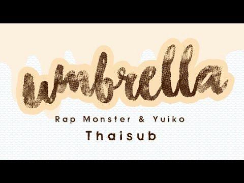 (karaoke/Thaisub) Rap Monster (BTS) & Yuiko - Umbrella (Duet Song Festival)