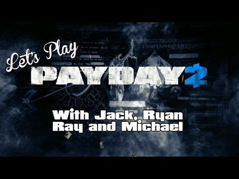 Let's Play - Payday 2