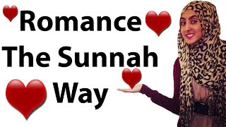 Romance! The Sunnah Way : Dust To Diamonds