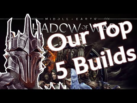 Our Top 5 Character Builds Of 2018 For Shadow Of War
