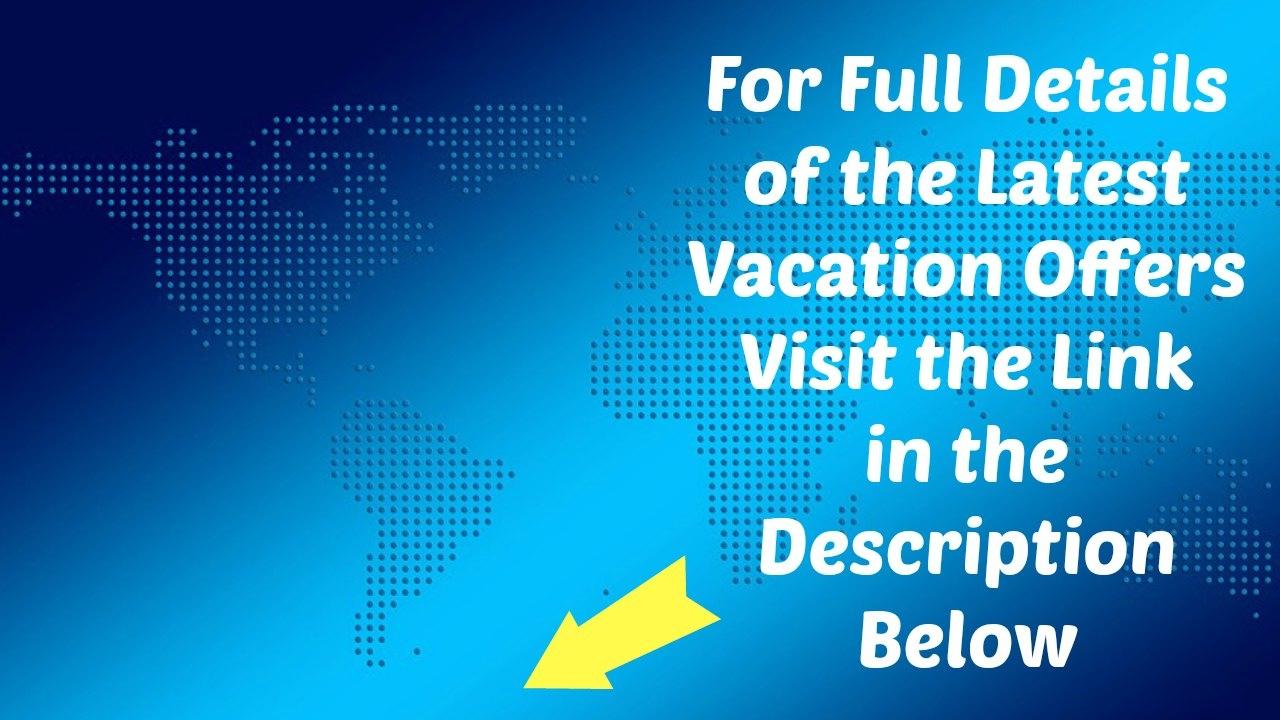 Last Minute Vacations 90 Day Ticker February 2017 - YouTube