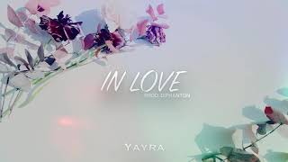 Yayra - in love prod. D.Phanton