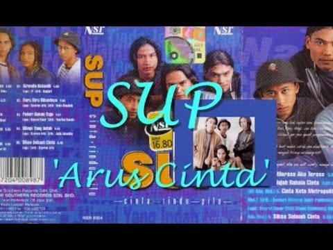 SUP - Arus Cinta ★★★ LIRIK ★★★