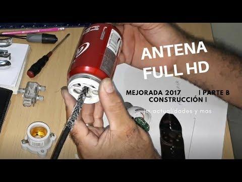 Antena Full HD Mejorada 2017 | Parte B Construcción |
