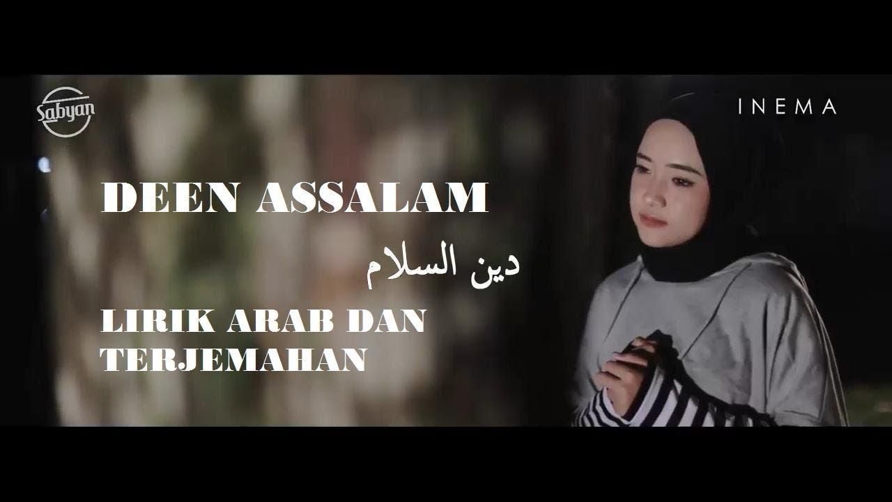 Deen Assalam Cover Nissa Sabyan Merdu Lirik Dan Arti Sabyan