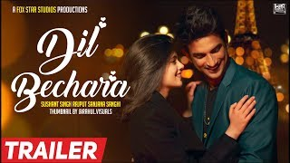 Dil bechara official trailer 2019 Dil bechara trailer Sushant Singh Rajput Dil Bechara movie trailer