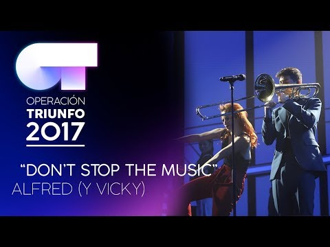 DON'T STOP THE MUSIC - Alfred |  OT 2017 | OT Final