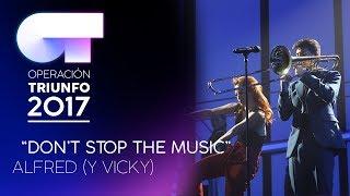 DON'T STOP THE MUSIC - Alfred |  OT 2017 | OT Final