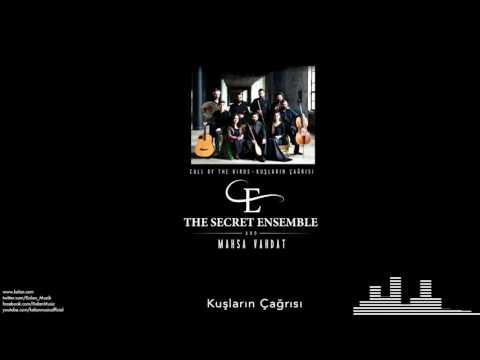 The Secret Ensemble  - Kuşların Çağrısı  [Kuşların Çağrısı © 2016 Kalan Müzik ]