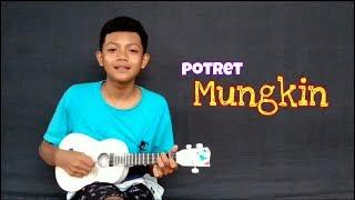 Mungkin(POTRET)cover kentrung by BFKT Channel