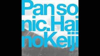 Pan Sonic + Keiji Haino - In the Studio (Synergy Between Mercy and Self-Annihilation Overturned)