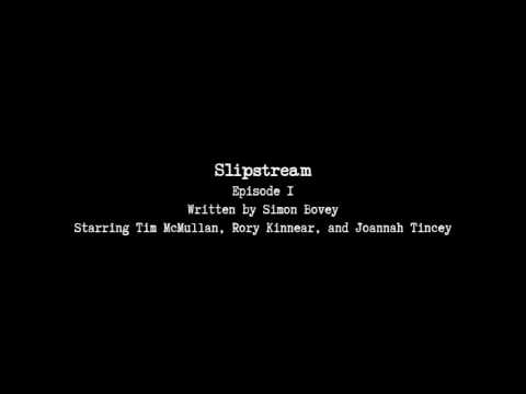 Slipstream E01 - Into The Wolf's Lair