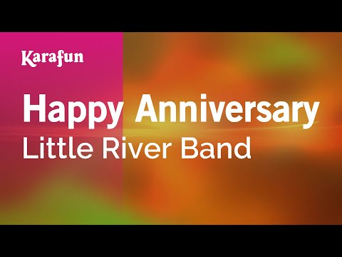 Karaoke Happy Anniversary - Little River Band *