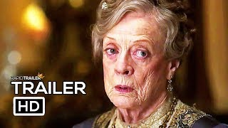 DOWNTON ABBEY Official Trailer (2019) Maggie Smith, Drama Movie HD