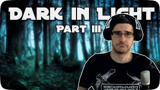 Foltert Dom: Dark in Light PART III | Facecam - Indie Horror - Let