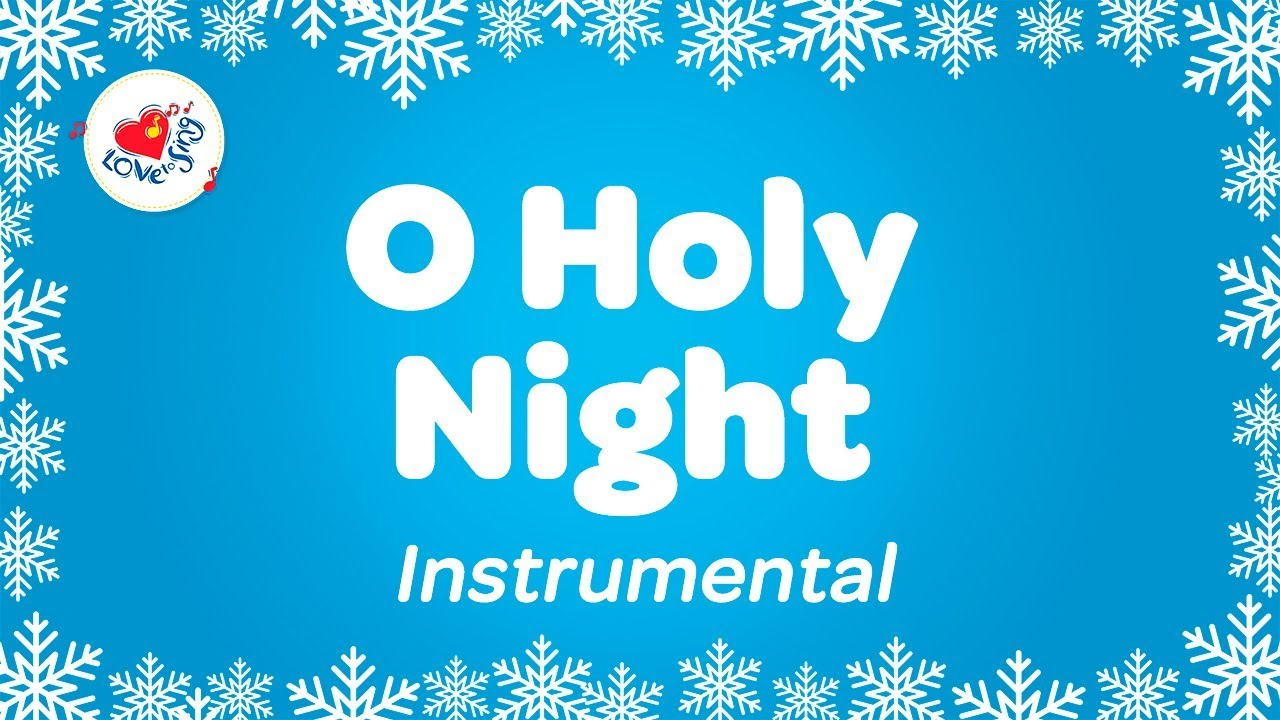 O Holy Night Instrumental Music Carol with Lyrics   Karaoke Christmas Song - YouTube