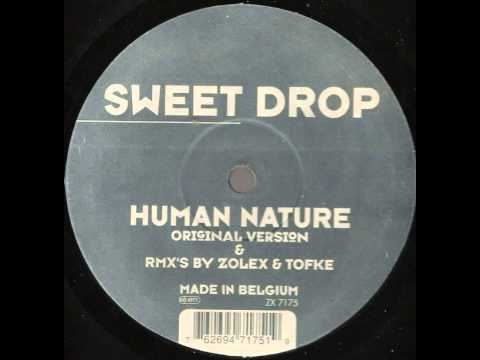 sweet drop   human nature zolex remix