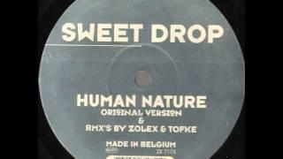 sweet drop   human nature zolex remix
