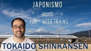 LA LÍNEA TOKAIDO SHINKANSEN #FUNWITHTRAINS 6