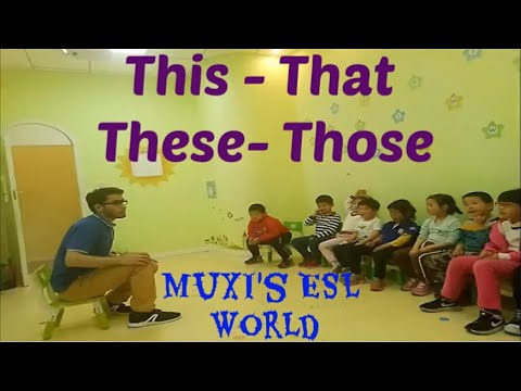 226 - Demonstrative Pronouns | This-That-These-Those | Chant for This and That | Mux's ESL Tips |