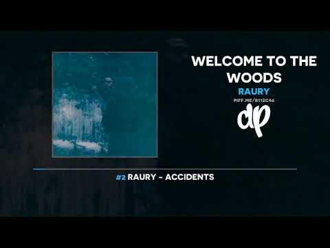 Raury - Welcome To The Woods (FULL MIXTAPE)