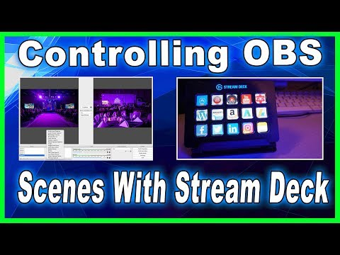 How To Control OBS with Elgato Stream Deck