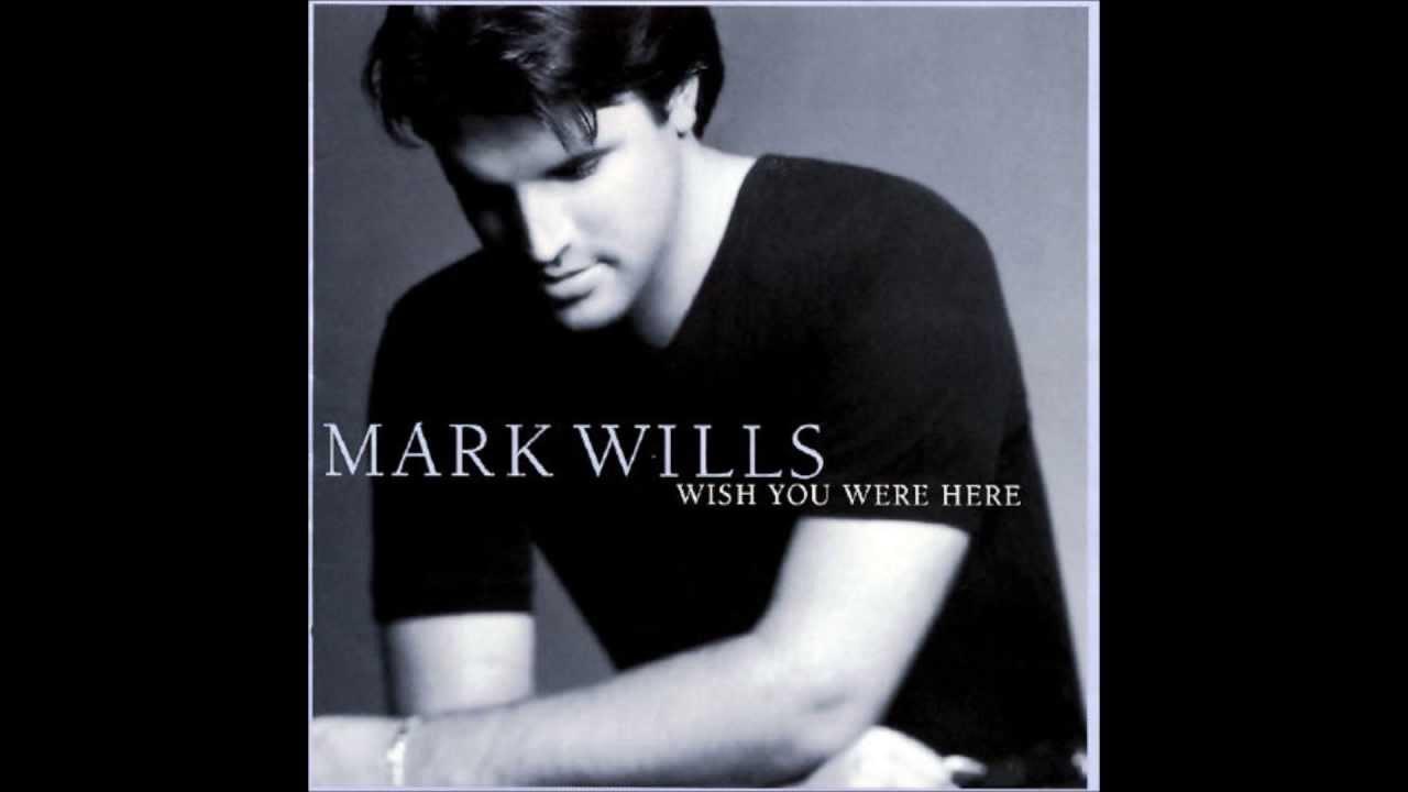 mark wills, i do