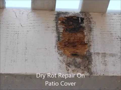 How To Repair Dry Rot On Patio Cover