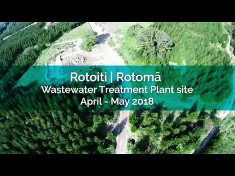 Rotoiti | Rotomā Wastewater Treatment Plant site - April-May 2018