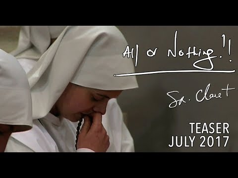 All or Nothing - Teaser - July 2017: Sr. Clare Crockett