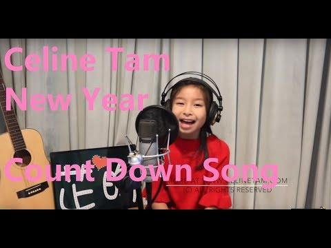 Celine Tam New Year Count Down Song - Auld Lang Synes