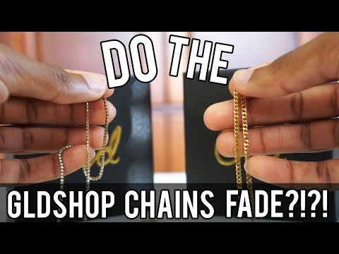 Do The GLD SHOP Chains Fade?!