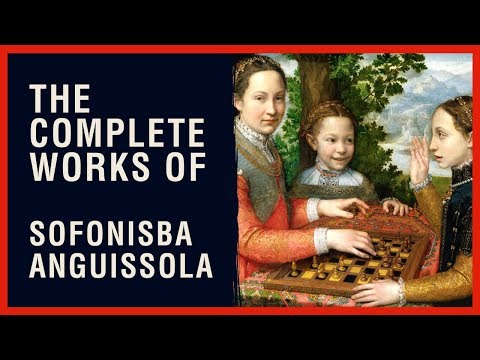 The Complete Works of Sofonisba Anguissola
