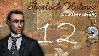 Шерлок Холмс: Загадка серебряной сережки. Актеры и костюм. Часть 12