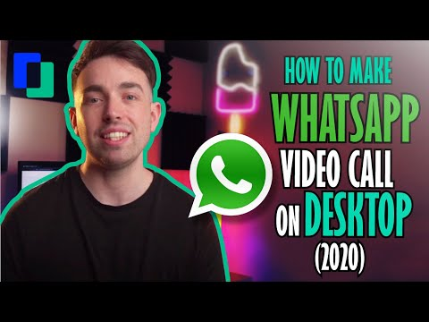 how-to-make-whatsapp-video-call-on-desktop-(2020)