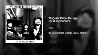 96 Quite Bitter Beings (2010 Remaster)