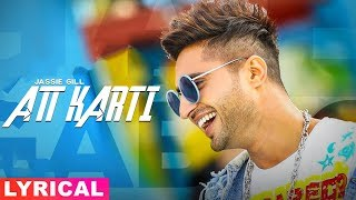 Attt Karti (Lyrical Remix) | Jassie Gill & Ginni Kapoor | Latest Remix Songs 2019 | Speed Records