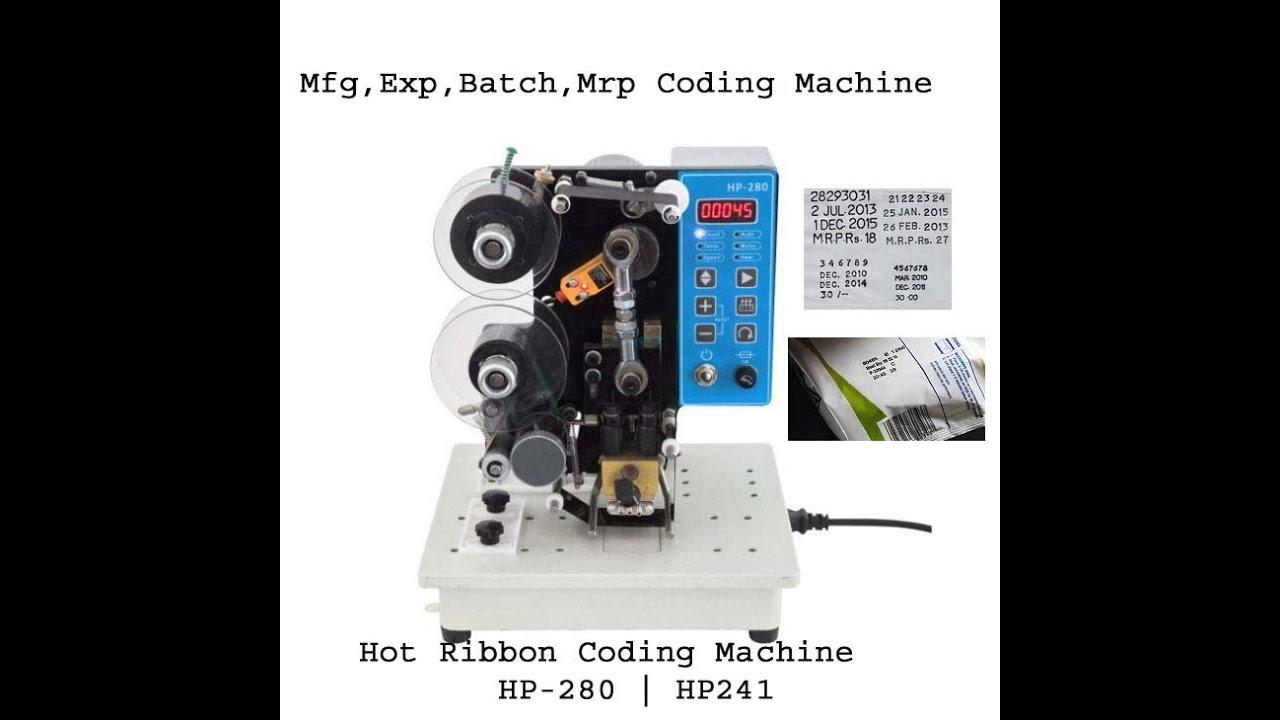 HOT RIBBON CODING MACHINE HP 280 HP241 FOR MFG,EXP, MRP, BATCH CODING