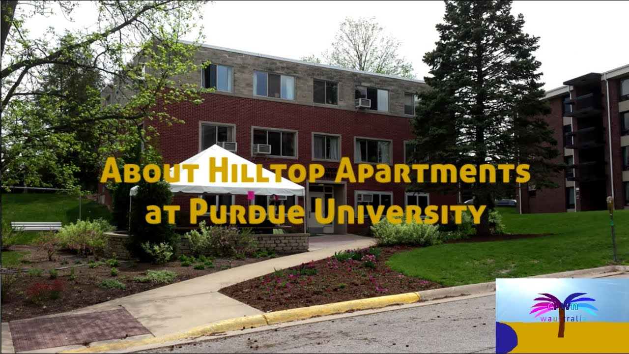 about hilltop apartments at purdue university