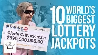 Top 10 Biggest Lottery Jackpots In The World