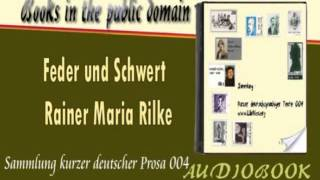 Feder und Schwert Rainer Maria Rilke Audiobook